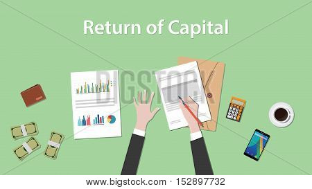 return of capital illustration with business man working on paper document graph paper document money and signing a paper vector