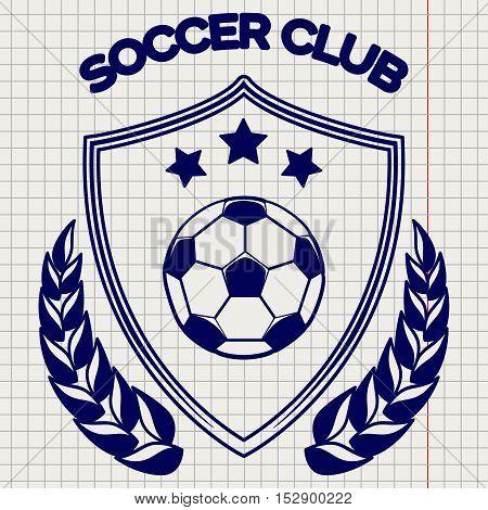 Ball pen sketch of soccer clum emblem vector illustration. Football logo on notebook background