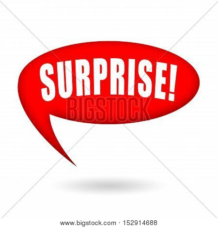 Surprise! Red speech bubble isolated on white background