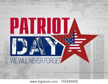 Patriot Day. Lettering. 11 th September. Poster cards banners template