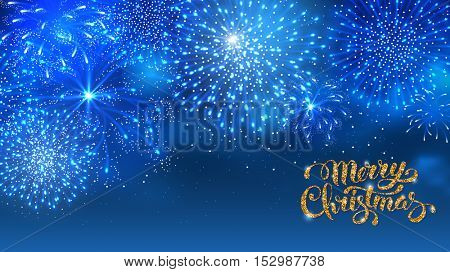 Christmas festive firework bursting sparkling against blue night background. Calligraphy Lettering Merry Christmas with golden glitter. Merry Christmas and Happy New Year. Vector illustration.