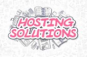 Magenta Word - Hosting Solutions. Business Concept with Cartoon Icons. Hosting Solutions - Hand Drawn Illustration for Web Banners and Printed Materials. poster