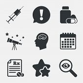Medicine icons. Medical tablets bottle, head with brain, prescription Rx and syringe signs. Pharmacy or medicine symbol. Attention, investigate and stars icons. Telescope and calendar signs. Vector poster