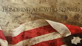 Honoring All Who Served. Veterans Day. Usa Flag and Wood poster