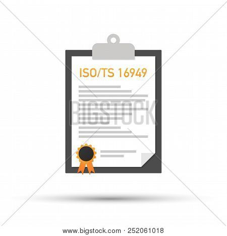 Iso Ts 16949 Certified Quality Management System Document Paper. Vector Stock Illustration.