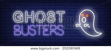 Ghost Busters Neon Style Banner. Text And Ghost With Red Eyes On Brick Background. Night Bright Adve