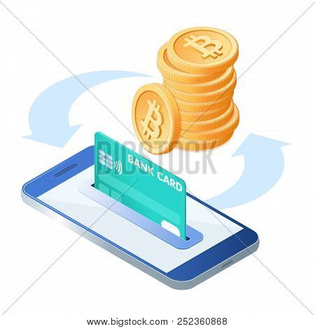 Flat Isometric Illustration Of Pile Of Bitcoins, The Phone With A Credit Card In The Slot. The Trans