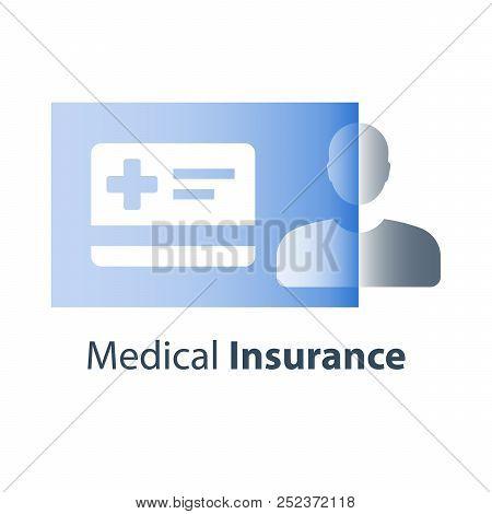 Medical Life Insurance, Health Care Policy Card, Preventive Check Up, Hospital Services, Hospice Att
