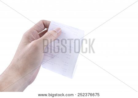 Man hand holding checking a bill receipt grocery shopping list of supermarket isolated on white background poster
