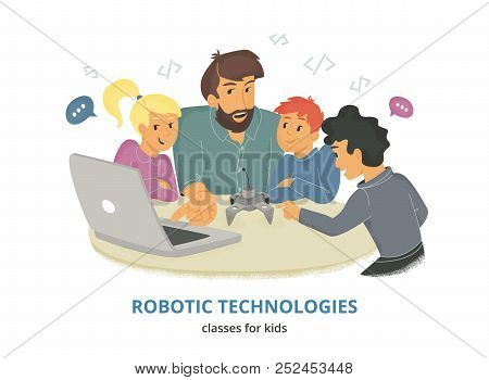 Robotic Technologies Classes For Kids. Flat Vector Illustration Of Male Teacher Sitting With Group O