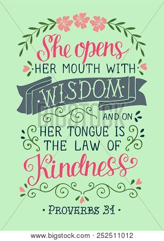 Hand lettering with bible verse She opens her mounth with wisdom. Proverbs poster