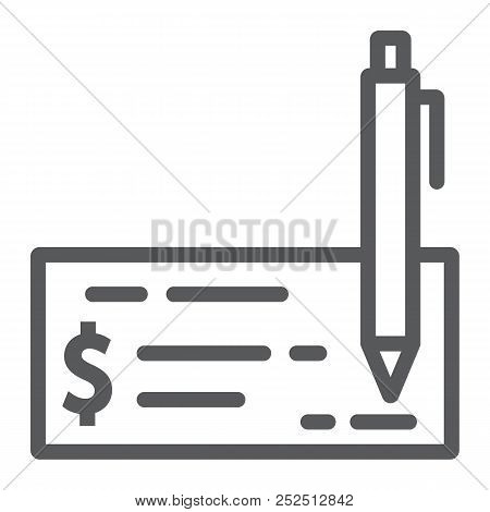 Bank Check Line Icon, Finance And Banking, Cheque Sign, Vector Graphics, A Linear Pattern On A White