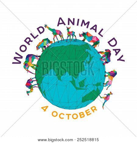 Vector Illustration For The World Animal Day On October 4. Polygonal Animals On The Globe. An Elepha