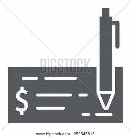 Bank Check Glyph Icon, Finance And Banking, Cheque Sign, Vector Graphics, A Solid Pattern On A White