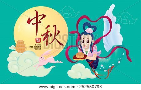 Chinese Mid Autumn Festival Design With The Goddess Chang Er And Rabbits. The Chinese Words Means Ha