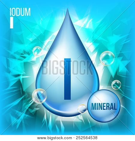 I Iodum Vector. Mineral Blue Drop Icon. Vitamin Capsule Liquid Icon. Substance For Beauty, Cosmetic,