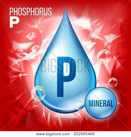 P Phosphorus Vector. Mineral Blue Drop Icon. Vitamin Liquid Droplet Icon. Substance For Beauty, Cosm