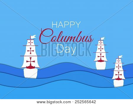 Columbus Day, The Discoverer Of America. Paper Cut 3d Waves. Vector Illustration