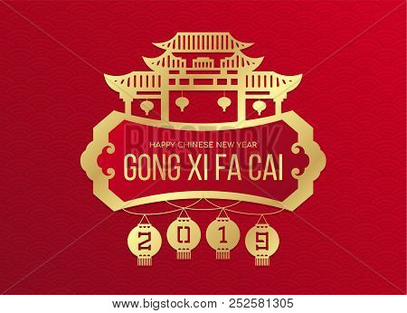 Happy Chinese New Year (gong Xi Fa Cai ) Banner With Gold 2019 Number Of Year In Lantern Hanger And