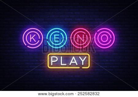 Keno Logo Vector. Keno Lottery Neon Sign, Design Template, Modern Trend Design, Night Neon Signboard