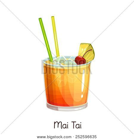 Vector Glass Of Mai Tai Cocktail With Slice Pineapple And Cherry Isolated On White. Color Illustrati