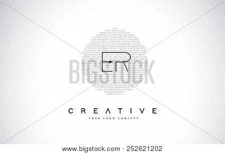Er E R Logo Design With Black And White Creative Icon Text Letter Vector.