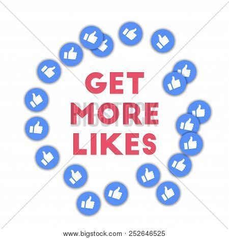 Get More Likes. Social Media Icons In Abstract Shape Background With Scattered Thumbs Up. Get More L
