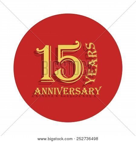 15 Years Anniversary Sign. Element Of Anniversary Sign. Premium Quality Graphic Design Icon In Badge