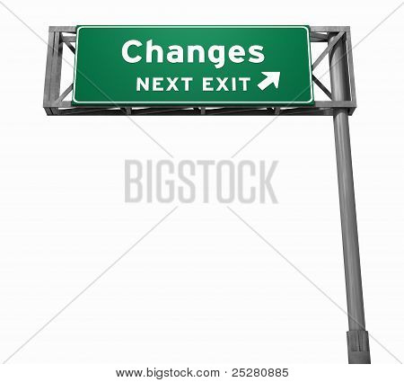 Changes Freeway Exit Sign