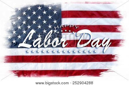 American flag. Happy Labor Day