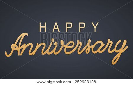 Happy Anniversary Lettering Text. Bannergreeting Card. Vector Illustration.happy Anniversary Letteri