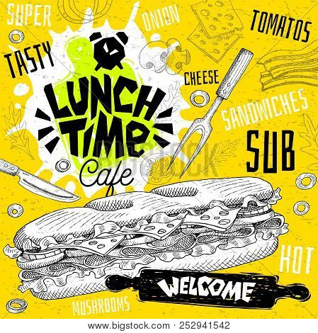 Lunch Time Cafe Restaurant Menu. Vector Sub Sandwiches Fast Food Flyer Cards For Bar Cafe. Design Te