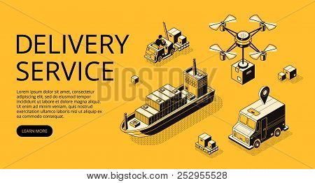 Delivery Service Transport Vector Illustration Of Air Freight, Ship Cargo Or Drone And Truck With Pa