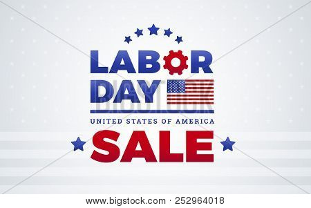 Labor Day Sale Banner Template Design W/ American Flag, Labor Day Lettering, United States Of Americ