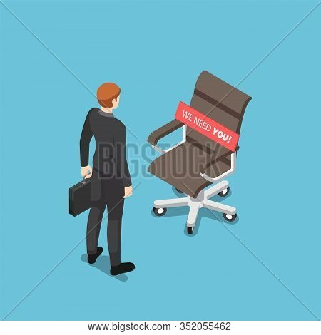 Flat 3d Isometric Businessman Standing With Ceo Chair With We Need You Message. Business Hiring And