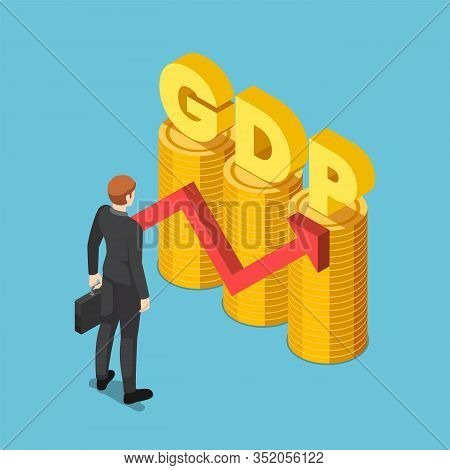 Flat 3d Isometric Businessman With Gdp Word On Coin Stack With Growth Red Arrow. Gross Domestic Prod