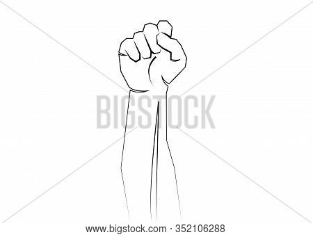 A Clenched Fist Hand Raised In The Air. Protest, Strength, Freedom, Revolution, Rebel, Revolt Concep