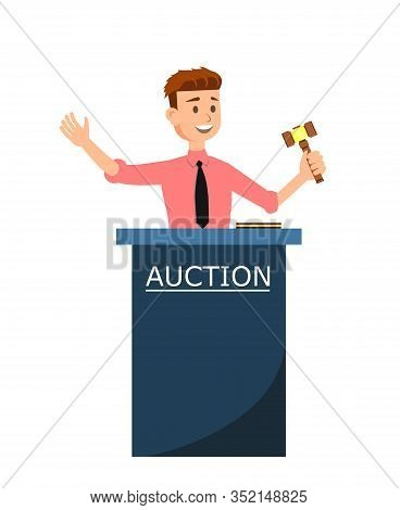 Auction House And Bidding Concept Poster. Young Smiling Cartoon Man Auctioneer With Gavel Vector Ill