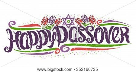 Vector Greeting Card For Jewish Passover, Decorative Flyer With Curly Calligraphic Font, Art Curls A