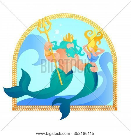 Poseidon God Of Seven Seas Holding Trident Symbol Of Power Embracing Mermaid Or His Wife Amphitrite