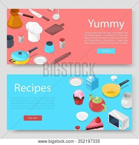 Cooking Utensils And Food Banners Set Vector Illustration. Pots, Pans, Cookers Hat, Baking Utensils