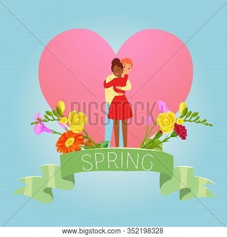 Love, Spring, Valentine Day With Two Enamored Undera Love Heart With Flowers In The Spring Season Ve