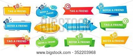 Refer A Friend Banner. Referral Program Label, Friends Recommendation And Social Marketing Tag Frien