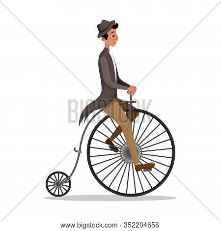 Man Riding Penny Farthing Retro Bicycle Isolated On White Background. Victorian Male Character In Vi