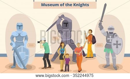 Museum Of Knights Vector Illustration. Different People Men, Women, Child Visitors To Museum Exposit
