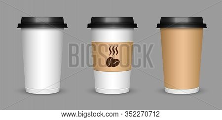 A Cup Of Coffee. Realistic Illustration Of A Cup Of Cappuccino Tea. Mock Up 3d Cup Of Coffee.