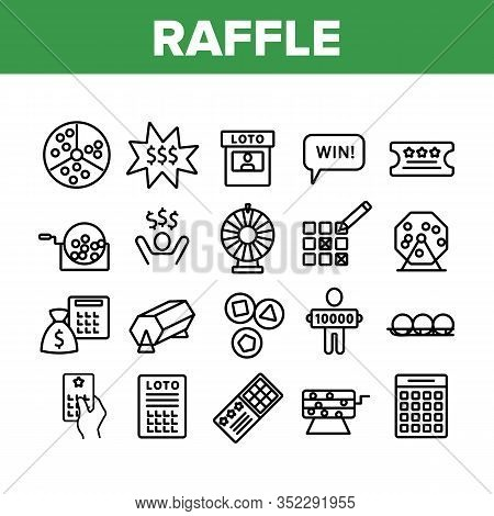 Raffle Gamble Lottery Collection Icons Set Vector. Raffle Ticket And Drum, Loto Balls And Money Bag,