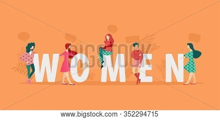 Banner Inscription In Large Letters Woman Flat. Mutual Understanding And Ease Communication Smooth M