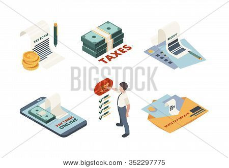 Tax Payment Isometric. Legal Service Online Invoice Accountant Declaration Tax Return Vector Concept