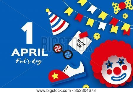 1 April Fools Day. Funny Clown, Red Wig. Kick Me Prank Paper Sticker. Clown Shoes And Bow In Paper C